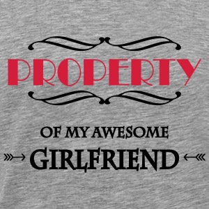 Property of my awesome girlfriend T-shirts - Premium-T-shirt herr