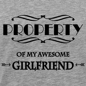 Property of my awesome girlfriend Camisetas - Camiseta premium hombre