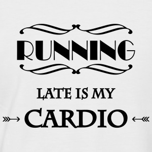 Running late is my cardio T-Shirts - Männer Baseball-T-Shirt