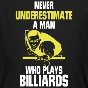 A MAN WITH A BILLIARD KOE NEVER UNDERESTIMATE T-Shirts - Men's Organic T-shirt
