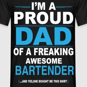 dad BARTENDER daughter T-Shirts - Men's T-Shirt