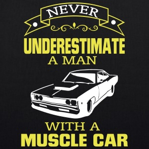 NEVER A MAN TO UNDERESTIMATE HIS MUSCLE CAR! Bags & Backpacks - EarthPositive Tote Bag