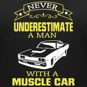 NEVER A MAN TO UNDERESTIMATE HIS MUSCLE CAR! T-Shirts - Women's V-Neck T-Shirt