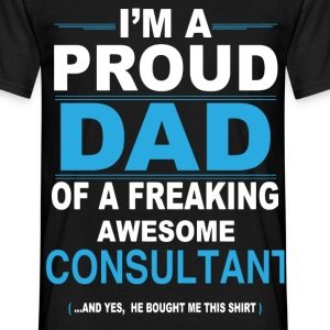 dad CONSULTANT son T-Shirts - Men's T-Shirt