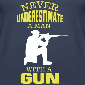 UNDERESTIMATE NEVER A MAN AND HIS GUN! Tops - Women's Premium Tank Top
