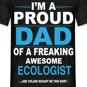 dad ECOLOGIST daughter T-Shirts - Men's T-Shirt