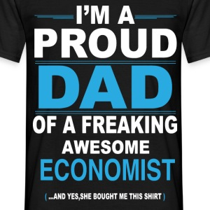dad ECONOMIST daughter T-Shirts - Men's T-Shirt