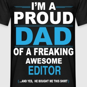 dad EDITOR son T-Shirts - Men's T-Shirt