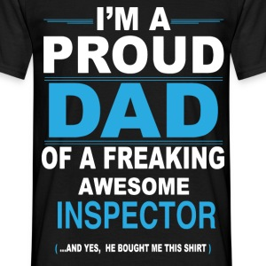 Proud dad INSPECTOR son - Men's T-Shirt