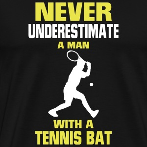 NEVER UNDERESTIMATE A MAN WITH TENNIS RACKETS T-Shirts - Men's Premium T-Shirt