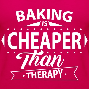 Baking Is Cheaper Than Therapy Tops - Women's Premium Tank Top