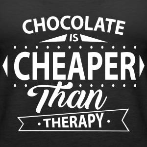 Chocolate Is Cheaper Than Therapy Tops - Women's Premium Tank Top