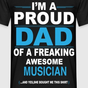 dad MUSICIAN daughter T-Shirts - Men's T-Shirt