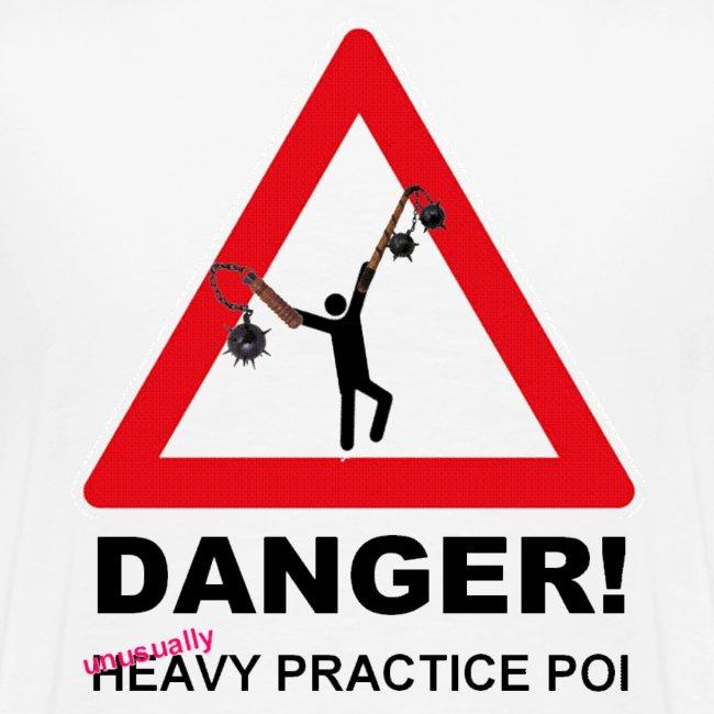 Heavy practice Poi
