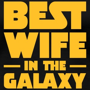 Best Wife In The Galaxy T-shirts - Premium-T-shirt dam