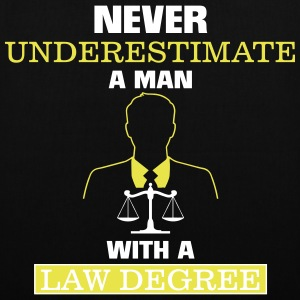 NEVER UNDERESTIMATE A MAN OF LAW STUDIED Bags & Backpacks - Tote Bag