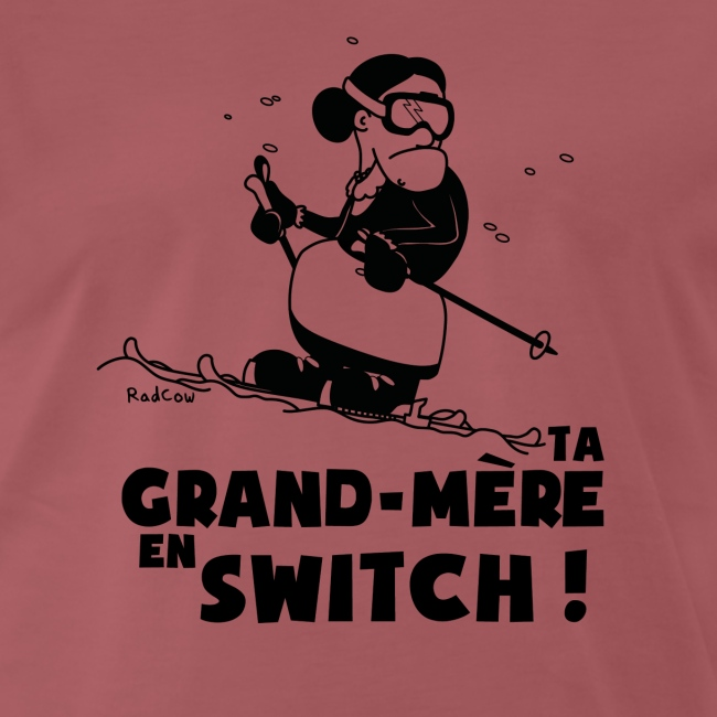 T-shirt Homme Ski - Ta grand mère en switch !