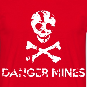 Danger Mines T-Shirt - Men's T-Shirt