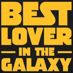 Best Lover In The Galaxy T-Shirts - Männer T-Shirt