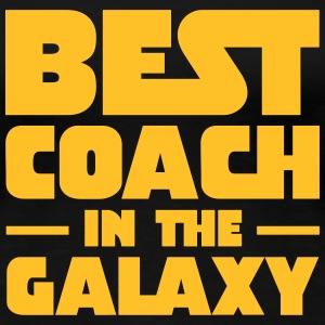 Best Coach In The Galaxy Tee shirts - T-shirt Premium Femme