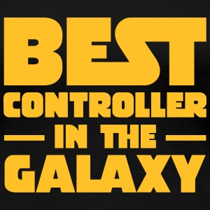 Best Controller In The Galaxy T-shirts - Dame premium T-shirt