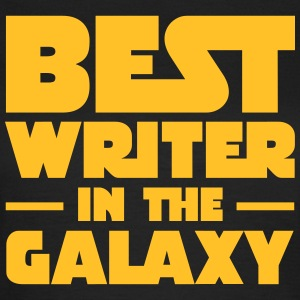 Best Writer In The Galaxy T-shirts - Vrouwen T-shirt