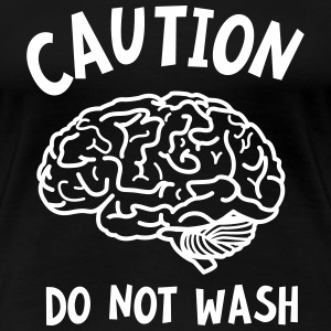 Caution - Do Not Wash (Brain) Camisetas - Camiseta premium mujer