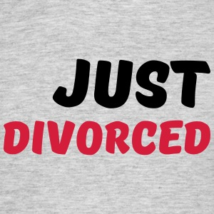 Just divorced T-Shirts - Men's T-Shirt