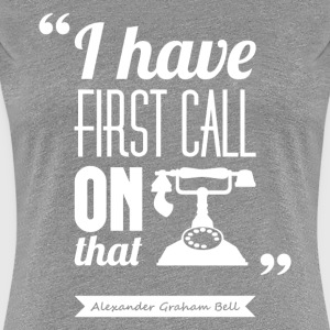 Citation Graham Bell | T-shirt ♀ - T-shirt Premium Femme
