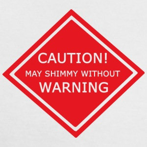 Caution - may shimmy without warning! T-Shirts - Frauen Kontrast-T-Shirt