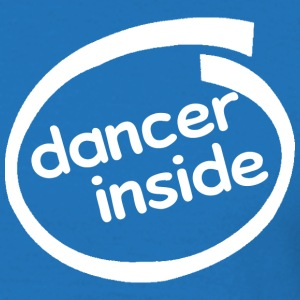 Dancer Inside T-Shirts - Männer T-Shirt