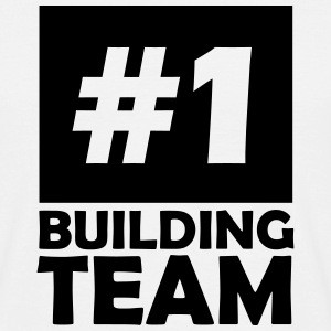 number one building team T-Shirts - Men's T-Shirt