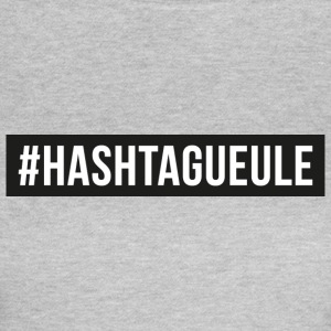 hastagueule.png Tee shirts - T-shirt Femme