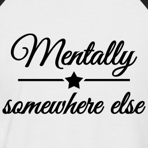 Mentally somewhere else T-skjorter - Kortermet baseball skjorte for menn