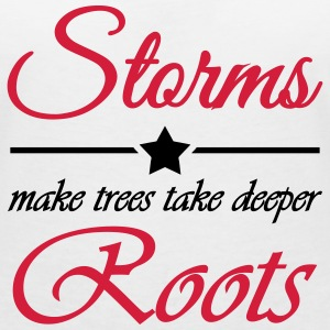 Storms make trees take deeper roots T-Shirts - Women's V-Neck T-Shirt