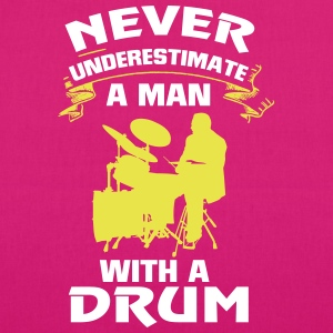 NEVER UNDERESTIMATE A MAN SITTING ON THE DRUMS! Bags & Backpacks - EarthPositive Tote Bag