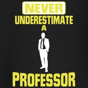 NEVER UNDERESTIMATE A PROF.! Baby Long Sleeve Shirts - Baby Long Sleeve T-Shirt