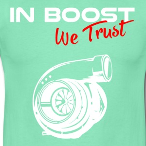 IN BOOST WE TRUST T-Shirts - Männer T-Shirt