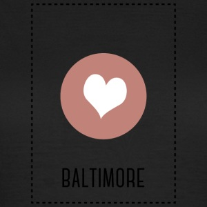 I Love Baltimore T-Shirts - Frauen T-Shirt