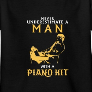 NIEMALD UNDERESTIMATE THE MAN AT THE PIANO! Shirts - Kids' T-Shirt