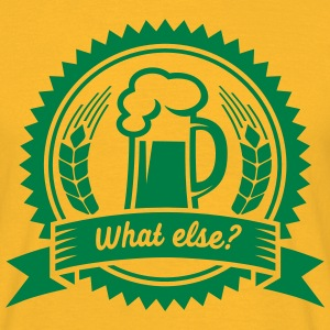 Bier - what else? (badge) T-Shirts - Männer T-Shirt