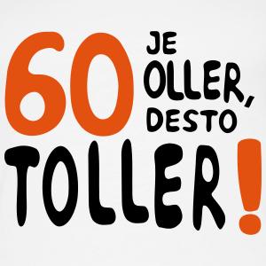 """Geburtstag T-Shirts mit """"60 je oller"""""""