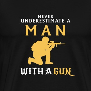UNDERESTIMATE NEVER A MAN AND HIS GUN! T-Shirts - Men's Premium T-Shirt