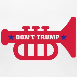 dont_trump T-Shirts - Women's Premium T-Shirt