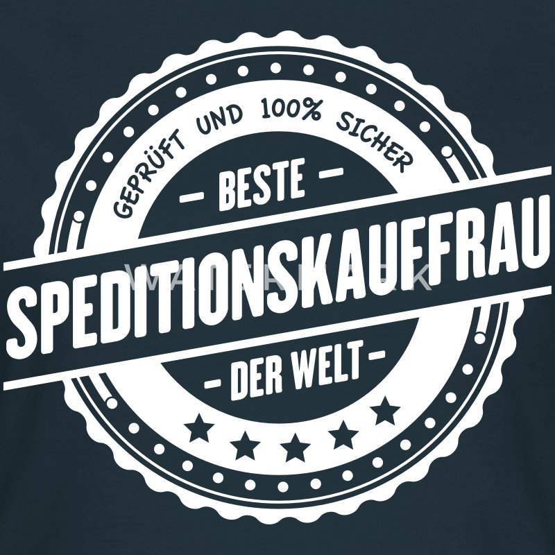 Beste Speditionskauffrau T-Shirts - Frauen T-Shirt