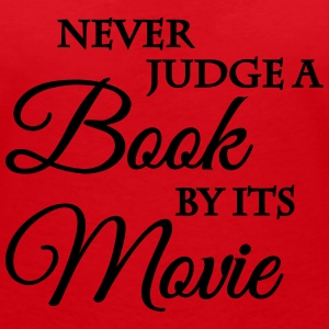 Never judge a book by its movie T-Shirts - Women's V-Neck T-Shirt
