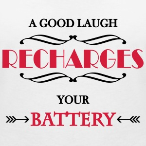 A good laugh recharges your battery T-Shirts - Women's V-Neck T-Shirt
