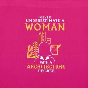 NEVER UNDERESTIMATE AN ARCHITECT! Bags & Backpacks - EarthPositive Tote Bag