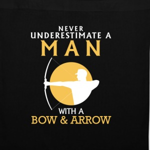 A MAN NEVER UNDERESTIMATE WITH BOW AND ARROW! Bags & Backpacks - Tote Bag