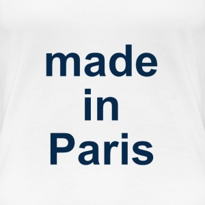 made in Paris - Frauen Premium T-Shirt